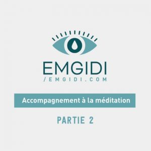 Video Accompagnement à la Méditation - Partie 2